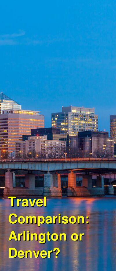 Arlington vs. Denver Travel Comparison