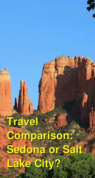 Sedona vs. Salt Lake City Travel Comparison