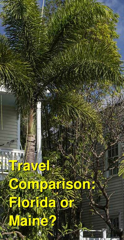 Florida vs. Maine Travel Comparison
