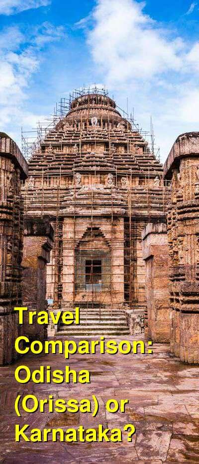 Odisha (Orissa) vs. Karnataka Travel Comparison