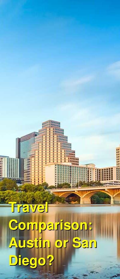 Austin vs. San Diego Travel Comparison