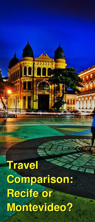 Recife vs. Montevideo Travel Comparison