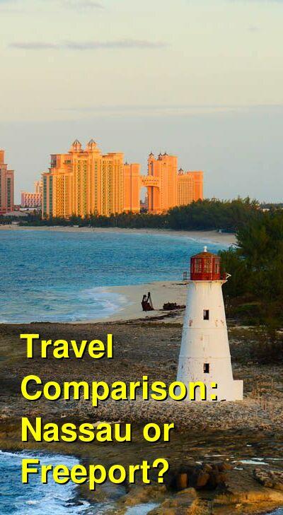 Nassau vs. Freeport Travel Comparison