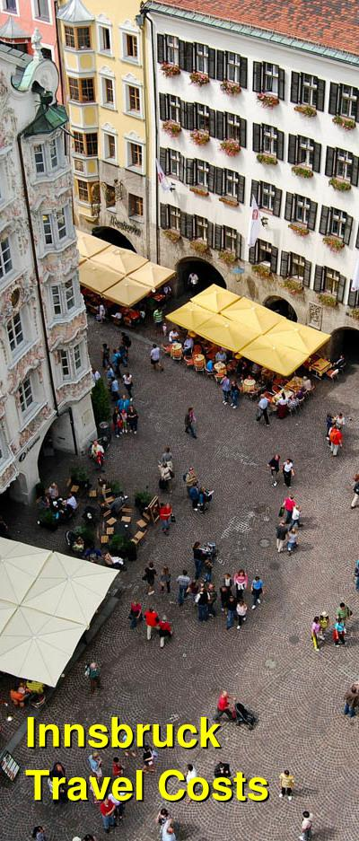Innsbruck Travel Cost - Average Price of a Vacation to Innsbruck: Food & Meal Budget, Daily & Weekly Expenses | BudgetYourTrip.com