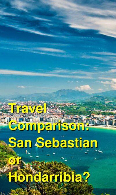 San Sebastian vs. Hondarribia Travel Comparison