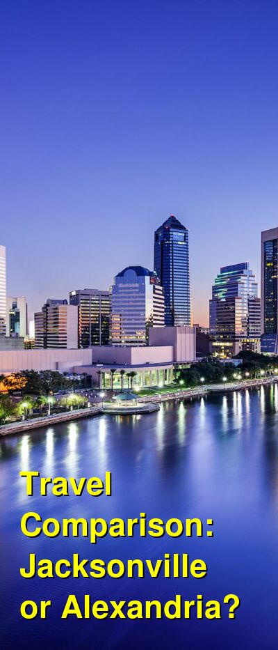 Jacksonville vs. Alexandria Travel Comparison