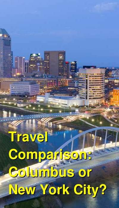 Columbus vs. New York City Travel Comparison
