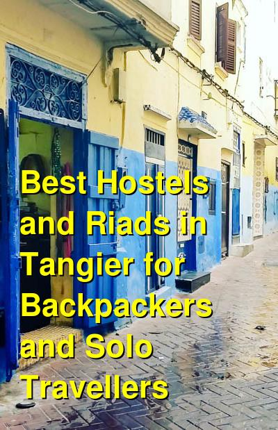 Best Hostels and Riads in Tangier for Backpackers and Solo Travellers | Budget Your Trip