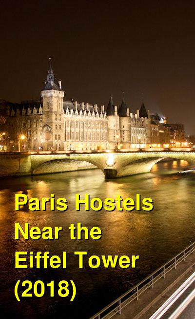 Paris Hostels Near the Eiffel Tower (2019) | Budget Your Trip