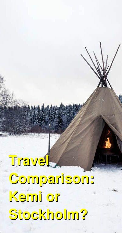 Kemi vs. Stockholm Travel Comparison