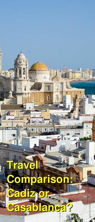 Cadiz vs. Casablanca Travel Comparison