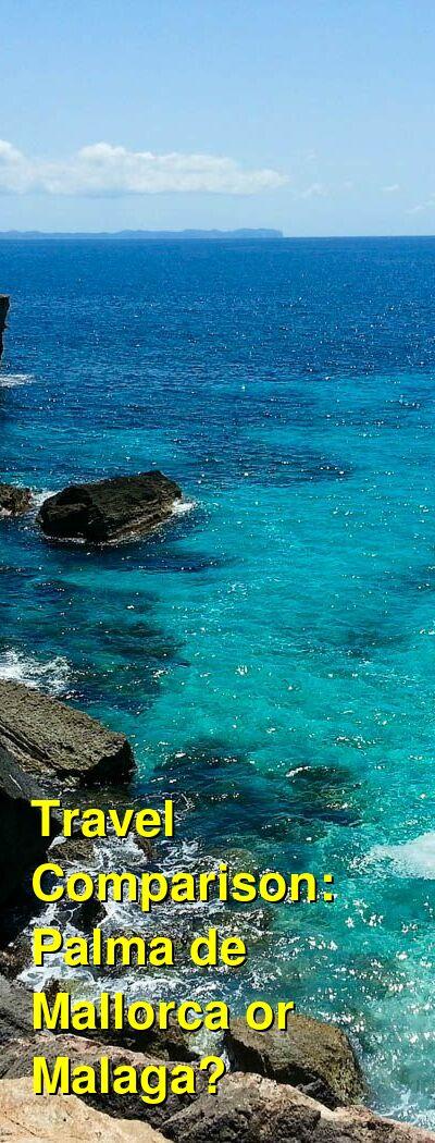 Palma de Mallorca vs. Malaga Travel Comparison