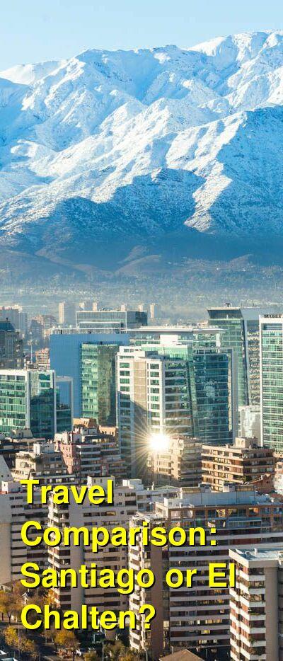 Santiago vs. El Chalten Travel Comparison
