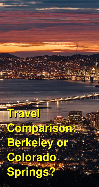 Berkeley vs. Colorado Springs Travel Comparison