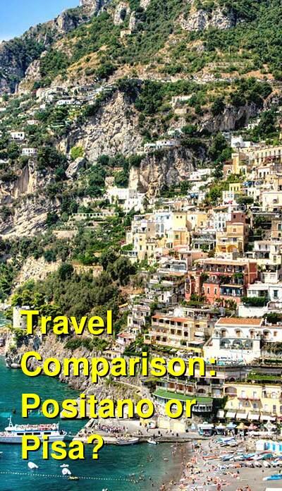 Positano vs. Pisa Travel Comparison