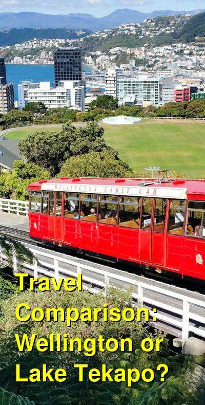 Wellington vs. Lake Tekapo Travel Comparison