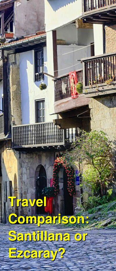 Santillana vs. Ezcaray Travel Comparison
