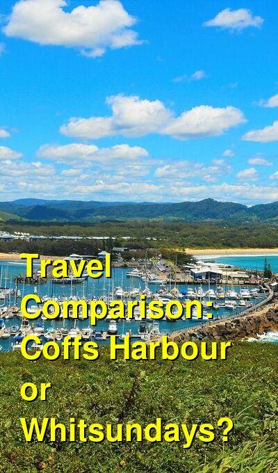 Coffs Harbour vs. Whitsundays Travel Comparison