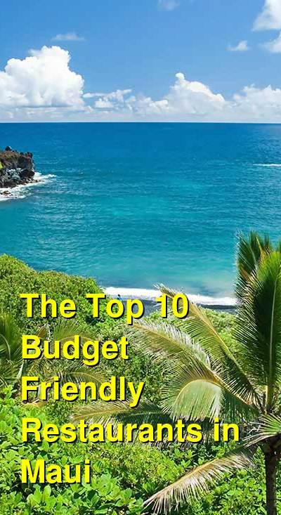 The Top 10 Budget Friendly Restaurants in Maui | Budget Your Trip