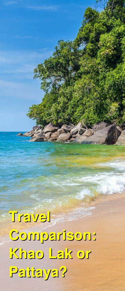 Khao Lak vs. Pattaya Travel Comparison