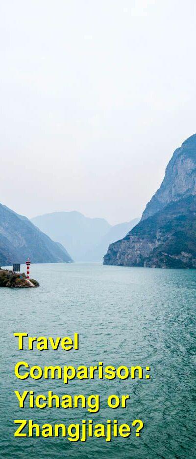 Yichang vs. Zhangjiajie Travel Comparison