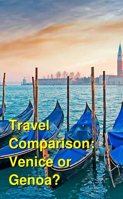 Venice vs. Genoa Travel Comparison