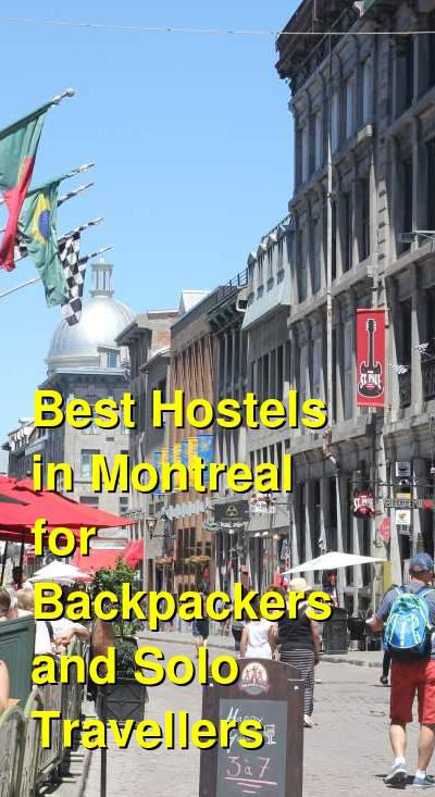 Best Hostels in Montreal for Backpackers and Solo Travellers | Budget Your Trip