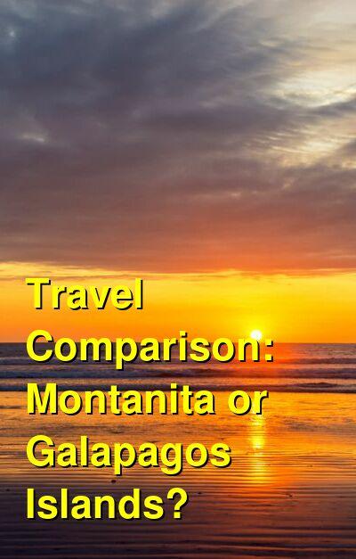 Montanita vs. Galapagos Islands Travel Comparison