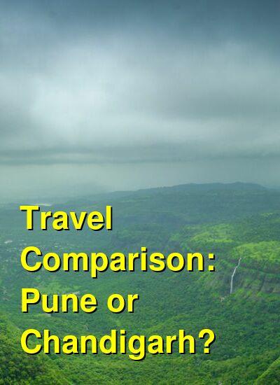 Pune vs. Chandigarh Travel Comparison