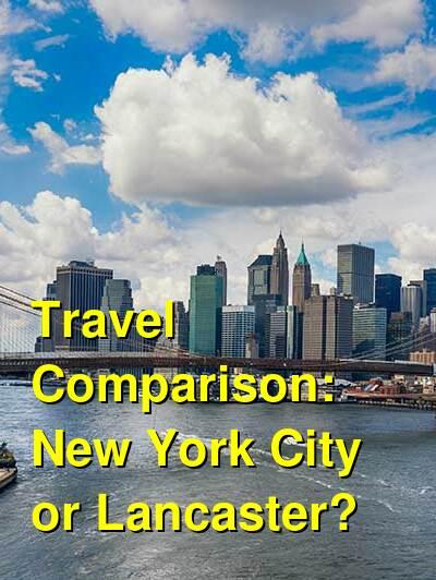 New York City vs. Lancaster Travel Comparison