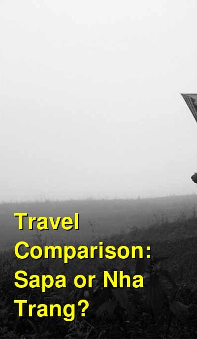 Sapa vs. Nha Trang Travel Comparison