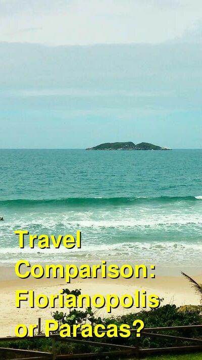 Florianopolis vs. Paracas Travel Comparison