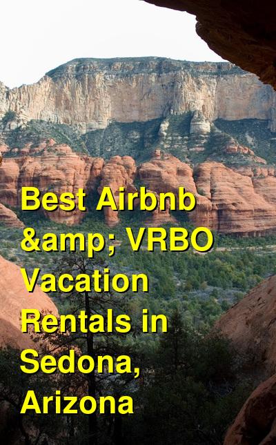 Best Airbnb & VRBO Vacation Rentals in Sedona, Arizona | Budget Your Trip
