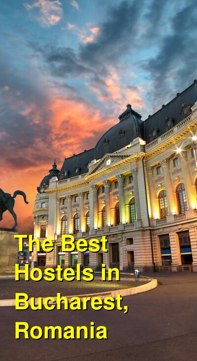 The Best Hostels in Bucharest, Romania | Budget Your Trip