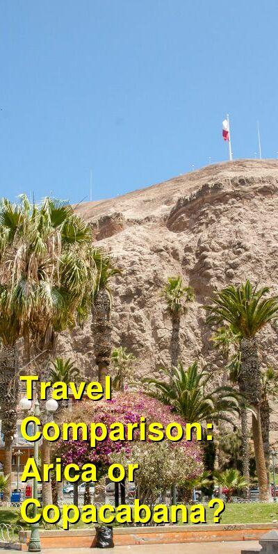 Arica vs. Copacabana Travel Comparison