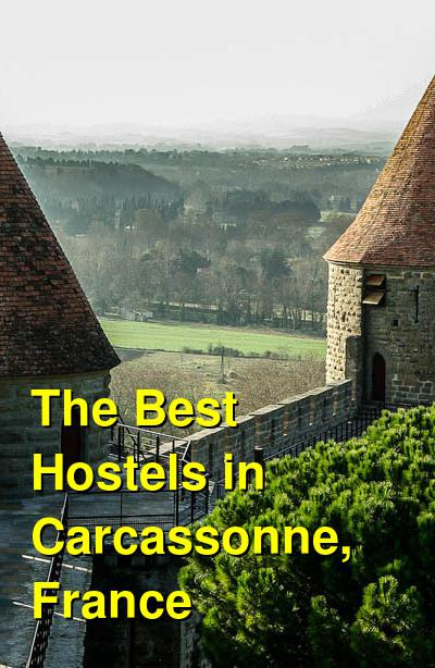 The Best Hostels in Carcassonne, France | Budget Your Trip
