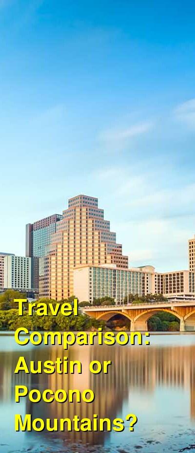Austin vs. Pocono Mountains Travel Comparison