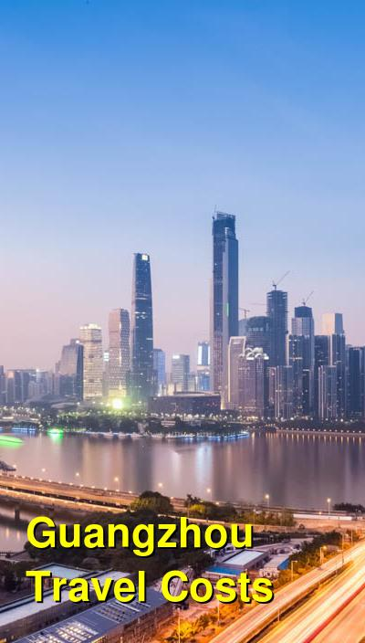 Guangzhou Travel Cost - Average Price of a Vacation to Guangzhou: Food & Meal Budget, Daily & Weekly Expenses | BudgetYourTrip.com