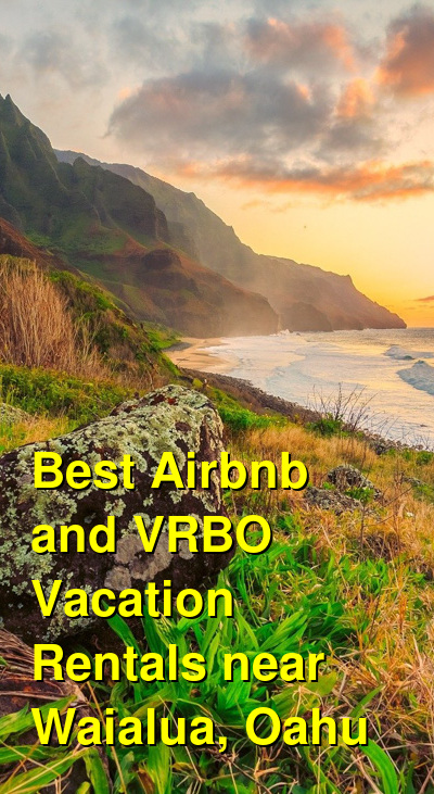 Best Airbnb and VRBO Vacation Rentals near Waialua, Oahu | Budget Your Trip