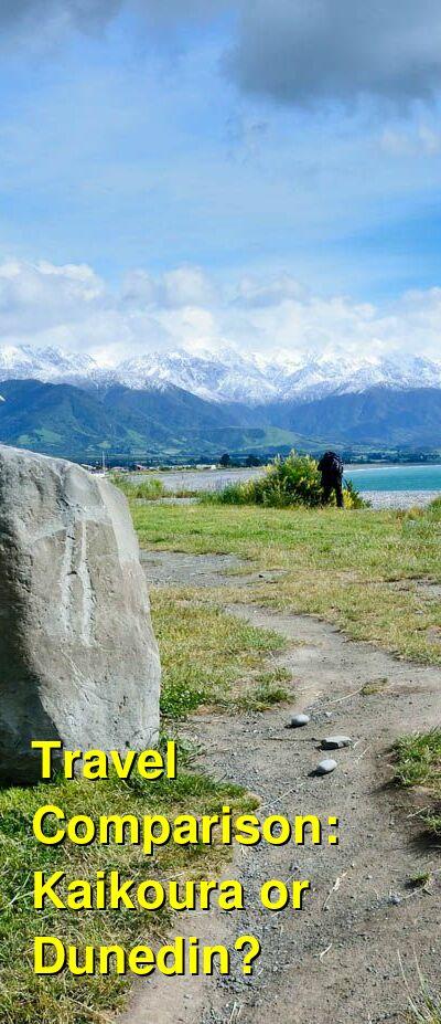 Kaikoura vs. Dunedin Travel Comparison