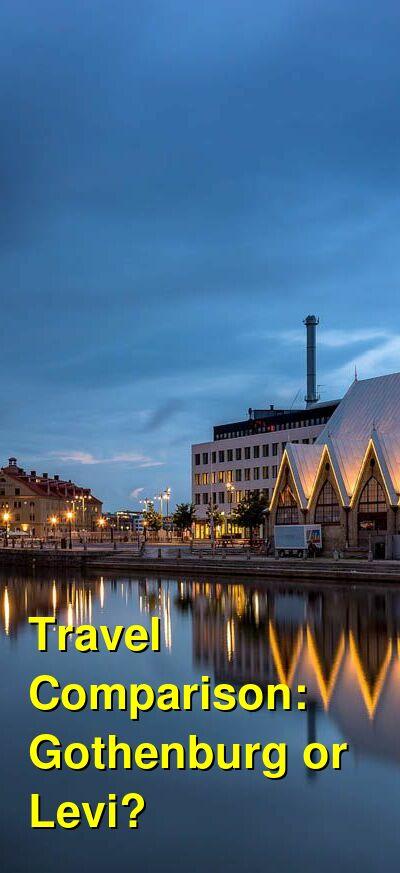 Gothenburg vs. Levi Travel Comparison