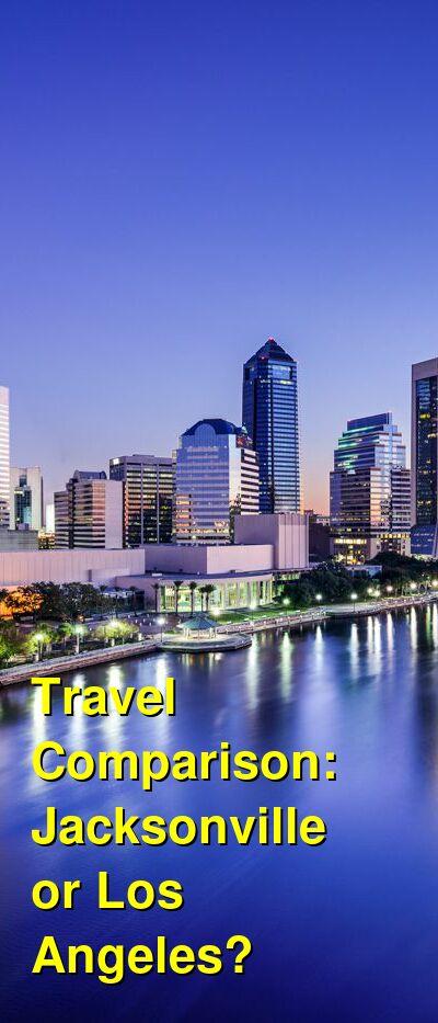 Jacksonville vs. Los Angeles Travel Comparison