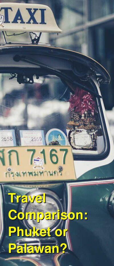 Phuket vs. Palawan Travel Comparison
