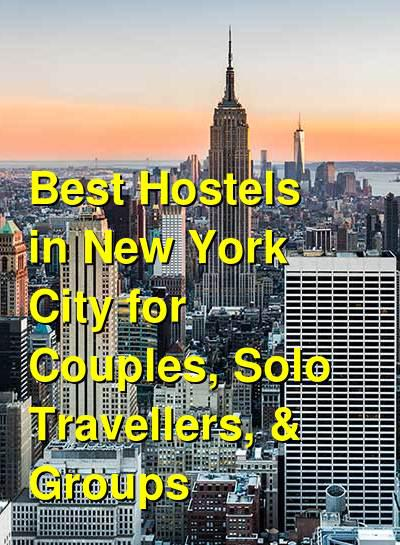 Best Hostels in New York City for Couples, Solo Travellers, & Groups | Budget Your Trip