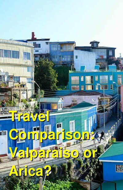 Valparaiso vs. Arica Travel Comparison