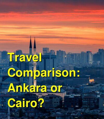 Ankara vs. Cairo Travel Comparison