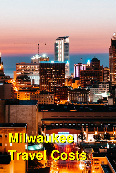 Milwaukee Travel Cost - Average Price of a Vacation to Milwaukee: Food & Meal Budget, Daily & Weekly Expenses | BudgetYourTrip.com