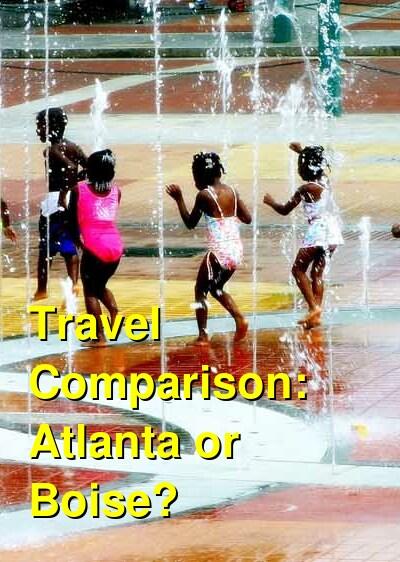 Atlanta vs. Boise Travel Comparison