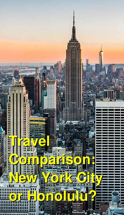 New York City vs. Honolulu Travel Comparison