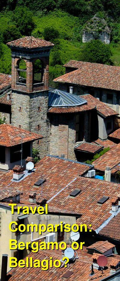 Bergamo vs. Bellagio Travel Comparison